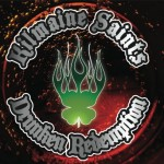Kilmaine Saints - Drunken Redemption