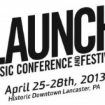 LAUNCH Music Conference and Festival 2013