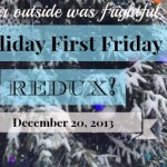 First Friday Redux